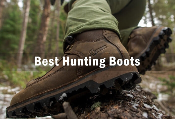 7 Best Hunting Boots 2019 – Ultimate Guide